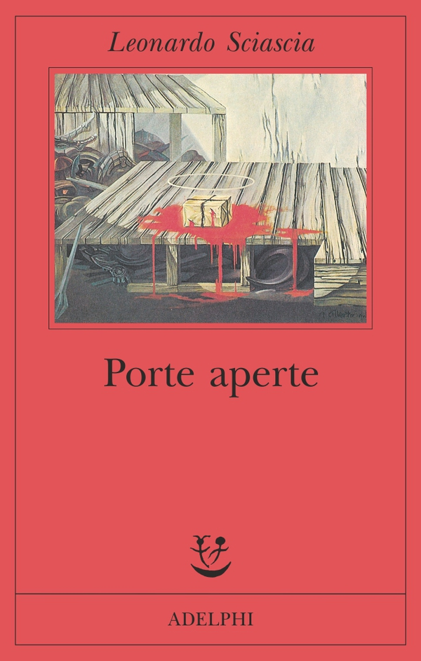 "Porte aperte - ""Open Doors"" by Leonardo Sciascia | A lecture by Joseph Francese"