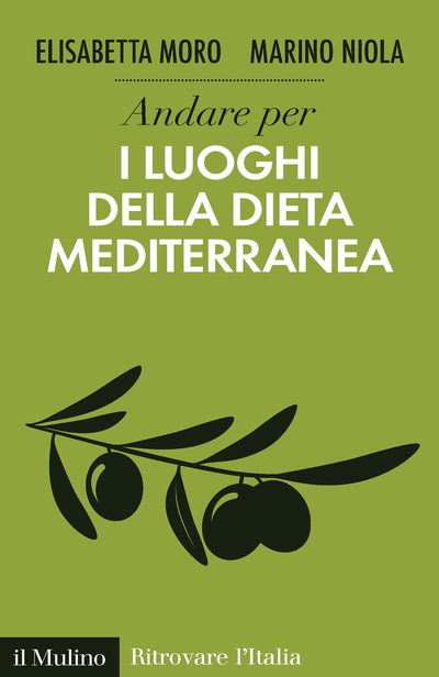 The Mediterranean Diet, an Italian-American Discovery useful for the Future