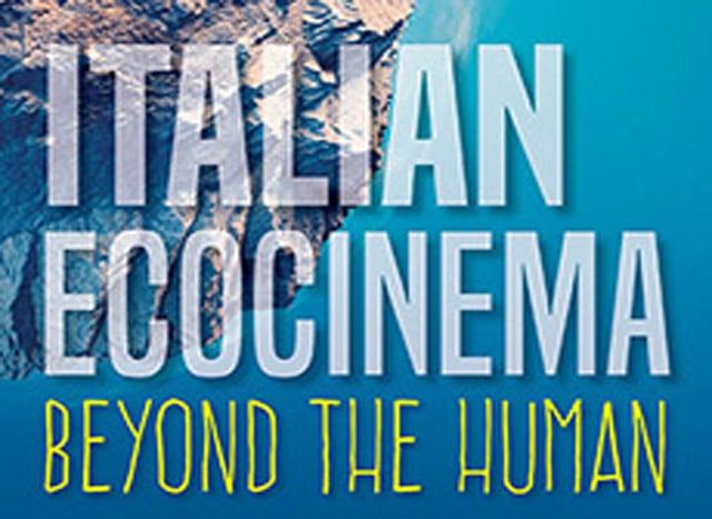 Italian Ecocinema Beyond the Human
